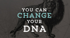 You Can Change Your DNA logo